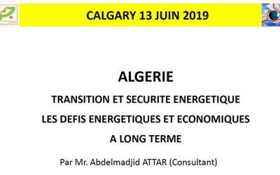 GPS 2019 : La transition et la sécurité énergétique en Algérie