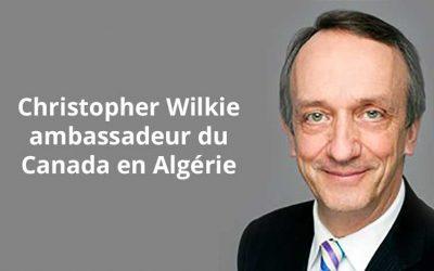 Christopher Wilkie nommé ambassadeur du Canada en Algérie